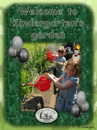 Welcome to Kindergarten's garden