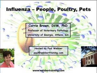 Influenza � People, Poultry, Pets