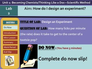 TITLE OF LAB: Design an Experiment