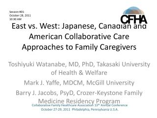 East vs. West: Japanese, Canadian and American Collaborative Care Approaches to Family Caregivers