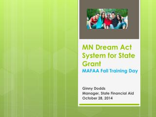 MN  Dream  Act System for State Grant MAFAA Fall Training Day
