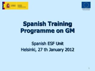 Spanish Training Programme on GM