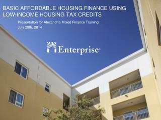 BASIC AFFORDABLE HOUSING FINANCE USING  LOW-INCOME HOUSING TAX CREDITS