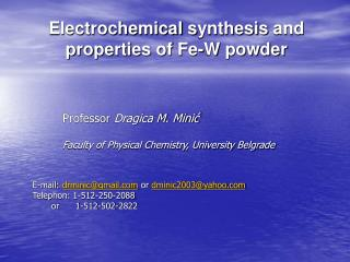 Electrochemical synthesis and properties of Fe-W powder