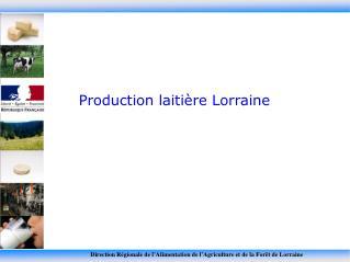 Production laitière Lorraine