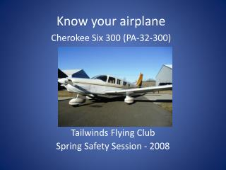 Tailwinds Flying Club Spring Safety Session - 2008