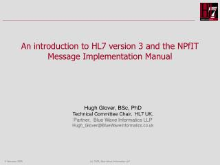 An introduction to HL7 version 3 and the NPfIT Message Implementation Manual