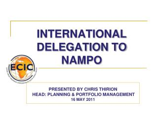 INTERNATIONAL DELEGATION TO NAMPO