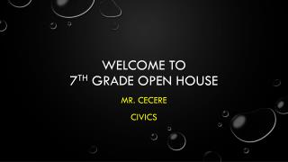 Welcome To 7 th  Grade open House