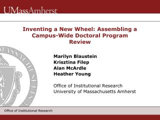 Inventing a New Wheel: Assembling a Campus-Wide Doctoral Program Review