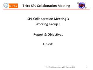 Third SPL Collaboration Meeting