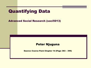 Quantifying Data Advanced Social Research (soci5013)