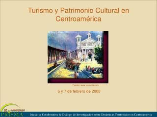 Turismo y Patrimonio Cultural en Centroamérica