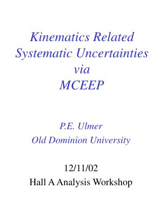 Kinematics Related Systematic Uncertainties  via  MCEEP