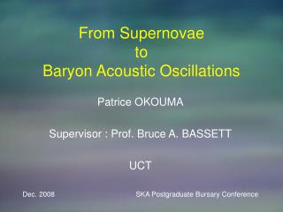 From Supernovae  to  Baryon Acoustic Oscillations