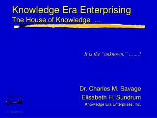 Knowledge Era Enterprising  The House of Knowledge  ...