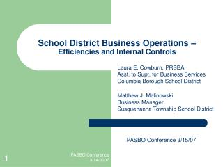 School District Business Operations � Efficiencies and Internal Controls