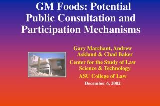 GM Foods: Potential Public Consultation and Participation Mechanisms