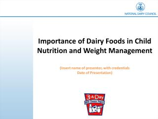 Importance of Dairy Foods in Child Nutrition and Weight Management