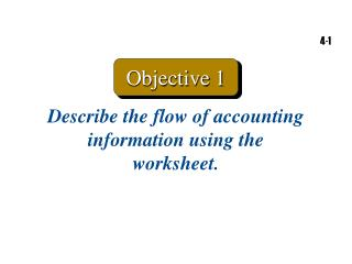 Describe the flow of accounting information using the worksheet.