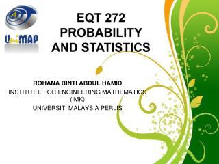 ROHANA BINTI ABDUL HAMID INSTITUT E FOR ENGINEERING MATHEMATICS (IMK) UNIVERSITI MALAYSIA PERLIS