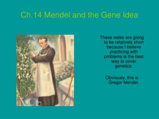 Ch.14 Mendel and the Gene Idea