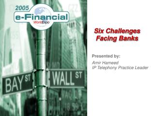 Six Challenges Facing Banks