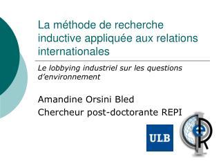 La méthode de recherche inductive appliquée aux relations internationales
