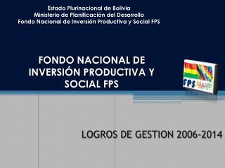 LOGROS DE GESTION 2006-2014