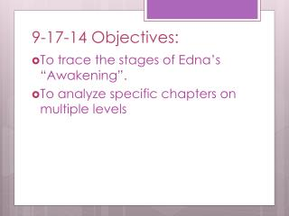 9-17-14  Objectives: