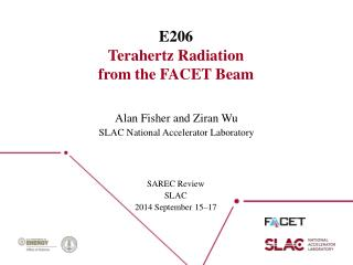 E206 Terahertz Radiation from the FACET Beam