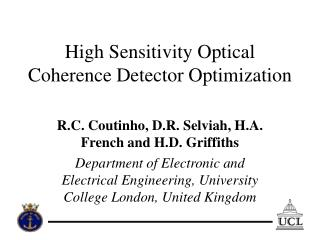 High Sensitivity Optical Coherence Detector Optimization