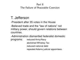 Part II The Failure of Peaceable Coercion