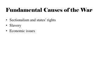 Fundamental Causes of the War