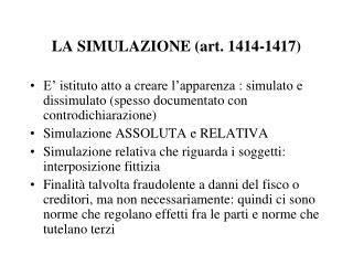 LA SIMULAZIONE (art. 1414-1417)