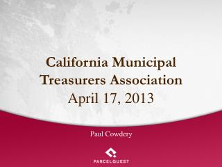 California Municipal  Treasurers Association April 17, 2013