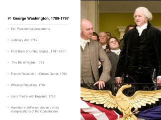 #1  George Washington, 1789-1797
