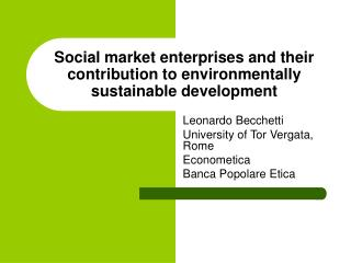 Social market enterprises and their contribution to environmentally sustainable development