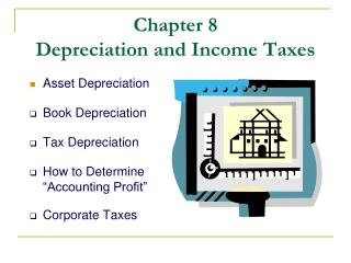 Chapter 8  Depreciation and Income Taxes