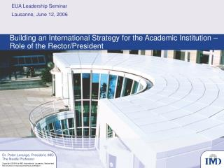Building an International Strategy for the Academic Institution – Role of the Rector/President