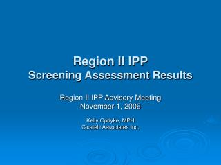 Region II IPP Screening Assessment Results