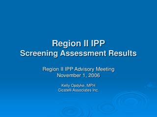 Region II IPP Screening Assessment Results