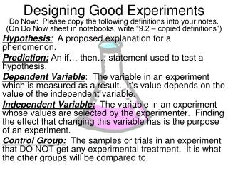 Designing Good Experiments