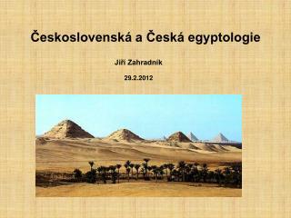 Československá a Česká egyptologie