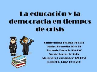 La educaci n y la democracia en tiempos de crisis