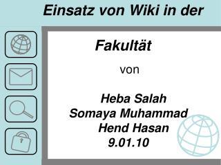 von    Heba Salah Somaya  Muhammad Hend  Hasan 9.01.10