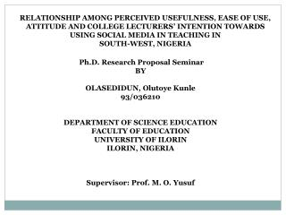 Ph.D. Research Proposal Seminar BY OLASEDIDUN, Olutoye Kunle 93/036210