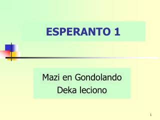 ESPERANTO 1