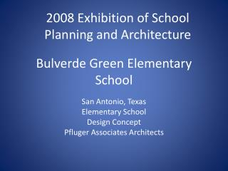 Bulverde Green Elementary School