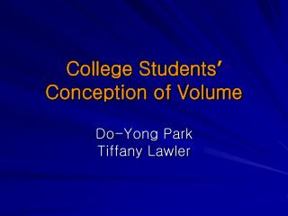 College Students '  Conception of Volume
